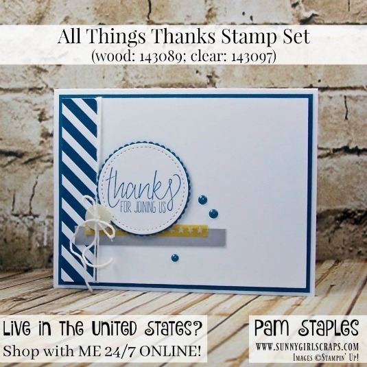 All Things Thanks Clean and Simple Card created by Pam Staples