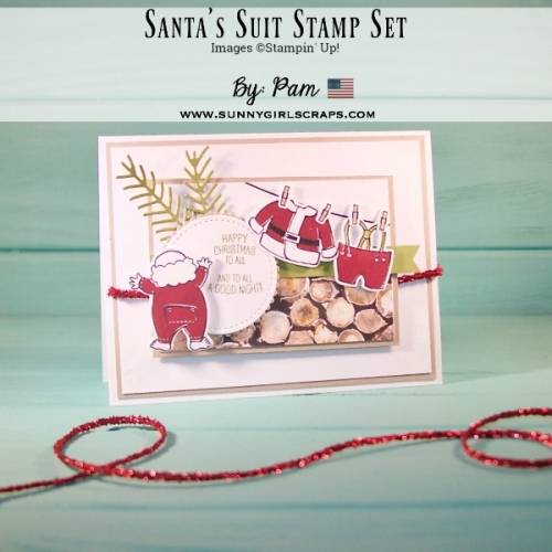 The 2017 Stampin' Up! Holiday Catalog is HERE and you don't want to miss out on this adorable, Santa's Suit Bundle. Create fun and adorable cards. Card created by Pam Staples, SunnyGirlScraps. Come play along! #holidaycard #santassuit #inthisworld #christmascrafts #papercraftcrew #stampinup #sunnygirlscraps #papercrafting #papercrafts #stamping #stamps #papercraft #rubberstamp #rubberstamps #artsandcrafts #hobby #crafts #craftastherapy #createeveryday #happymail #snailmail #creativelifehappylife #handmadeisbetter #craftsposure #creativemess #christiancreative #becreative #instagood #crafters #diy #smallbusiness #cardmaking #cardmaker