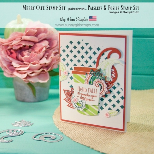 Card using the Merry Cafe along with the Paisleys & Posies Stamp Set by Pam Staples for a challenging color combo.