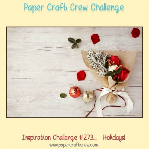 Paper Craft Crew 273 Inspirational Challenge