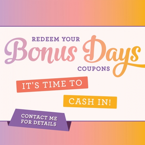 Bonus Days Started