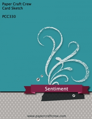 Paper Craft Crew Card Sketch PCC330