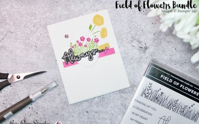 Always Thinking of You Card – Field of Flowers Bundle